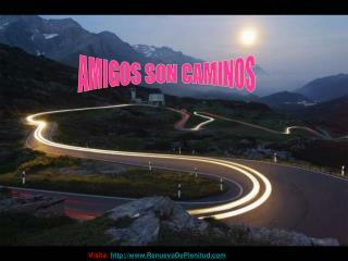 AMIGOS SON CAMINOS