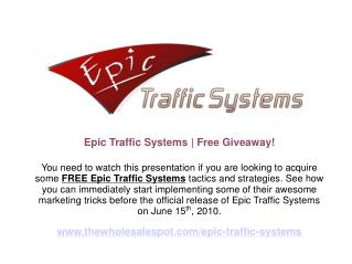 Free Traffic Generation Tactics from Epic Traffic Systems