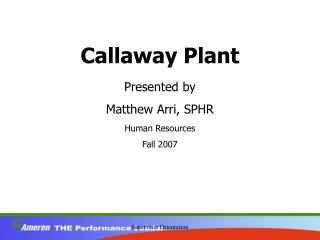 Callaway Plant