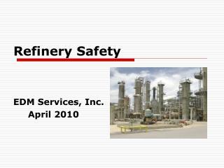 Refinery Safety