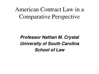 American Contract Law in a Comparative Perspective