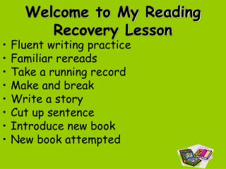Welcome to My Reading Recovery Lesson