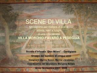 SCENE DI VILLA