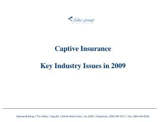 Captive Insurance Key Industry Issues in 2009