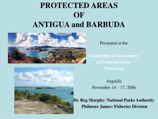 PROTECTED AREAS OF ANTIGUA and BARBUDA
