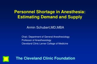 Personnel Shortage in Anesthesia: Estimating Demand and Supply