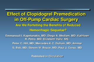Effect of Clopidogrel Premedication in Off-Pump Cardiac Surgery