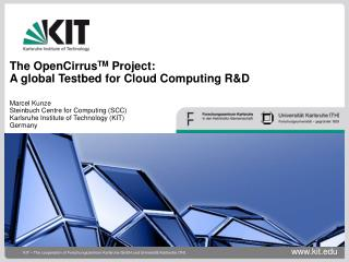 The OpenCirrus TM Project: A global Testbed for Cloud Computing ...