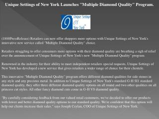 "unique settings of new york launches ""multiple diamond quali"