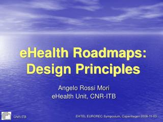 eHealth Roadmaps:  Design Principles