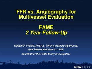FFR vs. Angiography for Multivessel Evaluation FAME 2 Year Follow-Up
