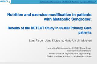 Nutrition and exercise modification in patients with Metabolic Syndrome: Results of the DETECT Study in 55.000 Primary C