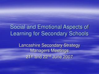 Social and Emotional Aspects of Learning for Secondary Schools