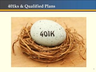 401ks & Qualified Plans