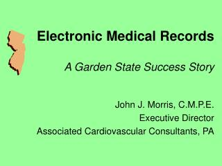 Electronic Medical Records A Garden State Success Story