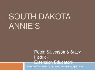 South Dakota  Annie s