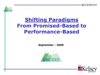Shifting Paradigms From Promised-Based to Performance-Based