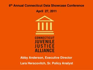 Abby Anderson, Executive Director Lara Herscovitch, Sr. Policy Analyst