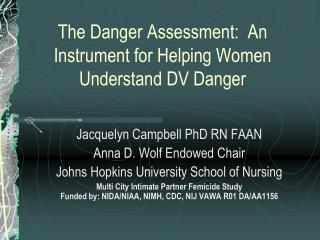 The Danger Assessment:  An Instrument for Helping Women Understand DV Danger