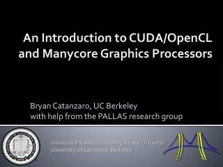 An Introduction to  CUDA/ OpenCL and  Manycore  Graphics Processors