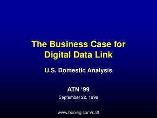 The Business Case for Digital Data Link