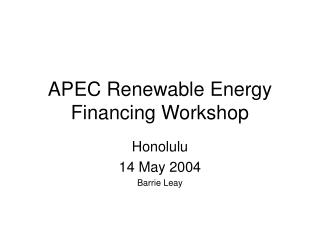 APEC Renewable Energy Financing Workshop