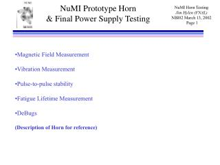 NuMI Prototype Horn & Final Power Supply Testing