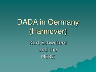 DADA in Germany Hannover