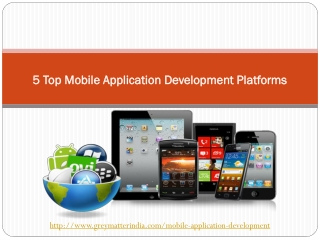 5 Top Mobile Application Development Platforms