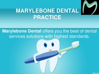 Marylebone Dental