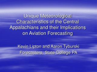 Unique Meteorological Characteristics of the Central Appalachians and their Implications on Aviation Forecasting