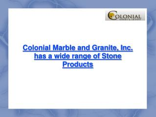 Colonial Marble and Granite