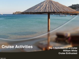 Top 5 Things to do on a Cruise