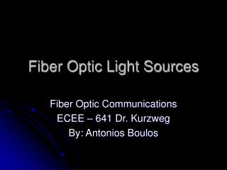 Fiber Optic Light Sources