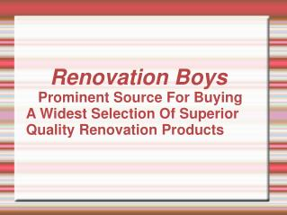 renovation boys - superior quality renovation products