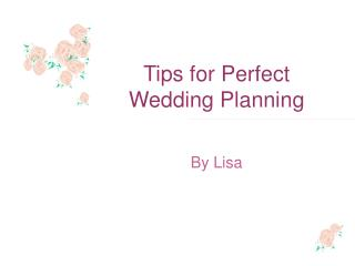 tips for perfect wedding planning