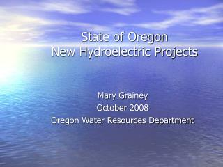 State of Oregon  New Hydroelectric Projects