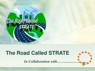 The Road Called STRATE