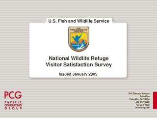 U.S. Fish and Wildlife Service National Wildlife Refuge  Visitor Satisfaction Survey