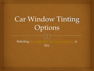 Car Window Tinting Options