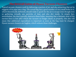 The Several Gains of Dyson Vacuum Cleaners