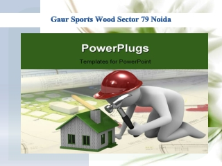 The Residential Apartment Gaur Sports Wood