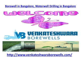 Borewell in Bangalore,Waterwell Drilling in Bangalore