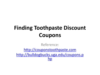 Finding Toothpaste Discount Coupons