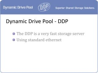 Dynamic Drive Pool - DDP