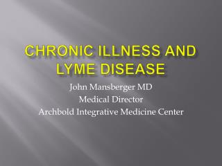 Chronic Illness and Lyme disease