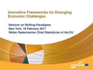 Innovative Frameworks for Emerging Economic Challenges