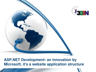 ASP.NET Development- an innovation by Microsoft, it's a webs