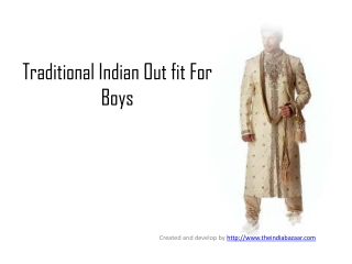 How to choose a Traditinal Indain Outfit For Boys
