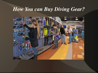 How You can Buy Diving Gear